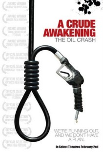 "Portada de ""A crude Awakening - The Oil Crash"""